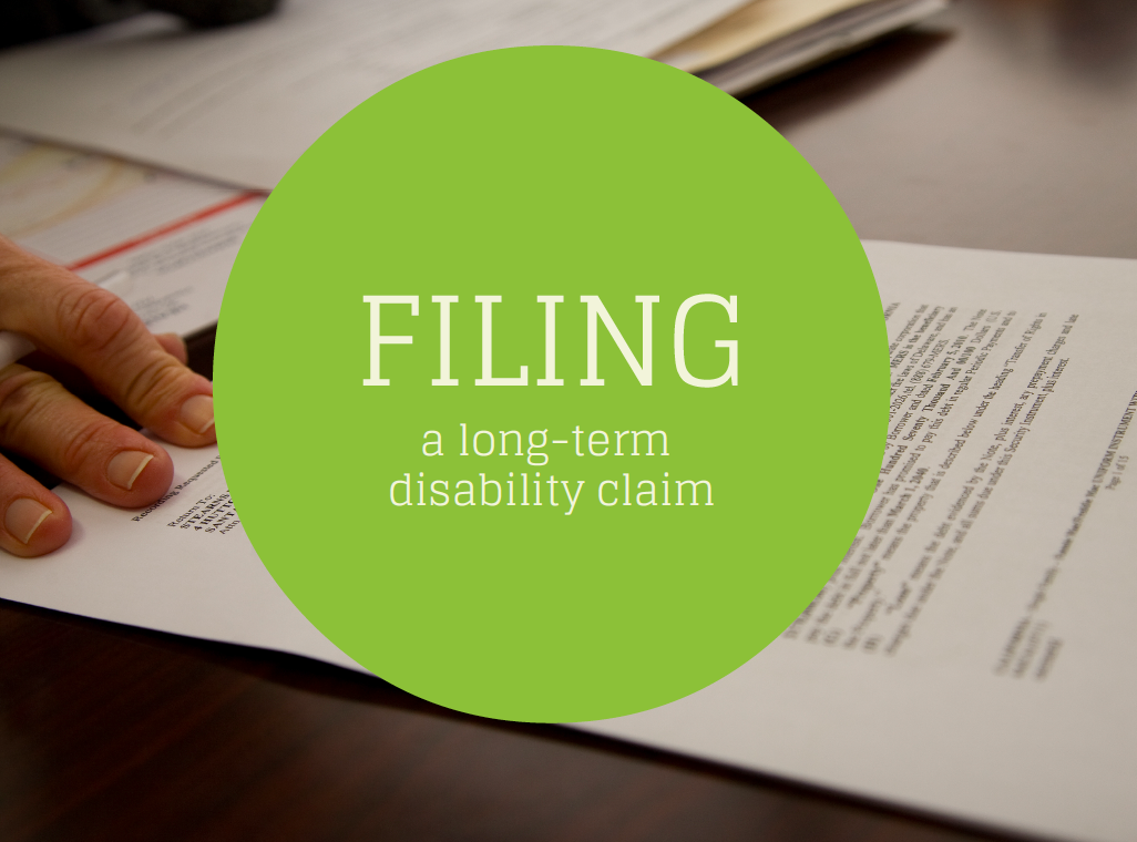 Tips on Filing a Long-Term Disability Claim