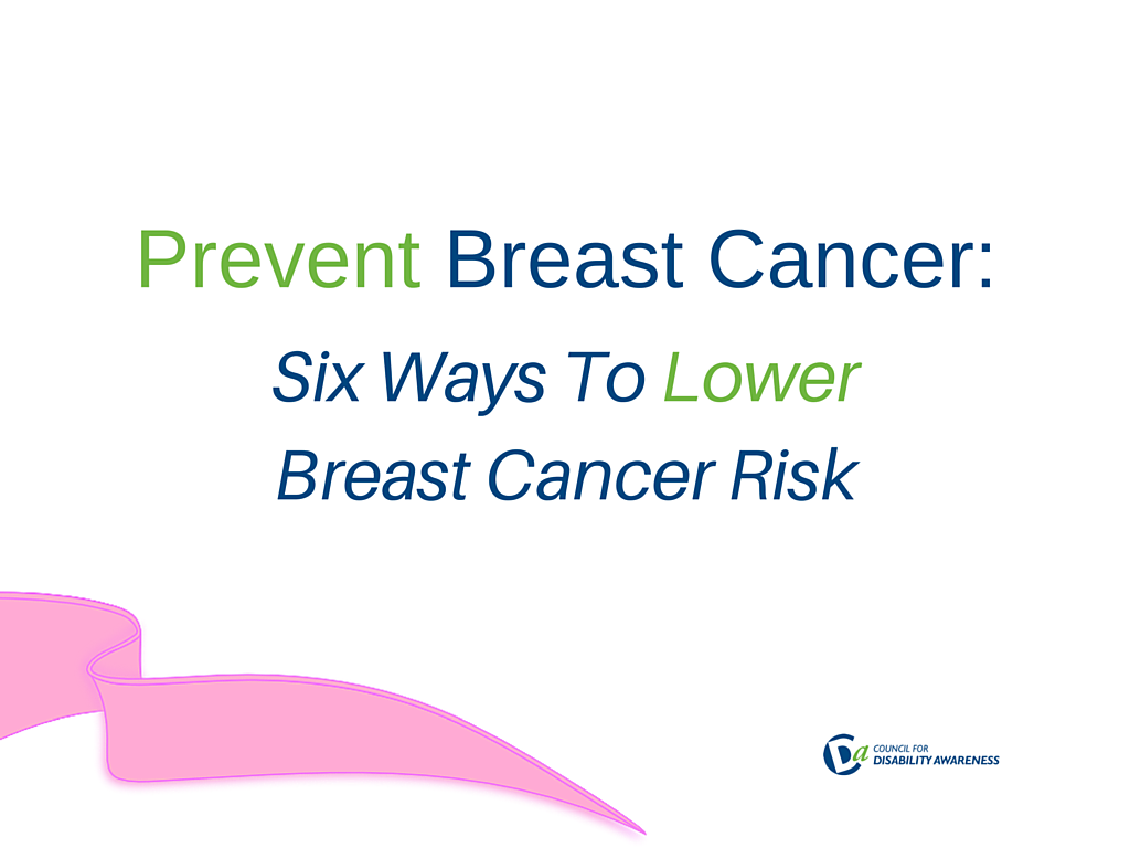 Prevent Breast Cancer: Six Ways To Lower Breast Cancer Risk