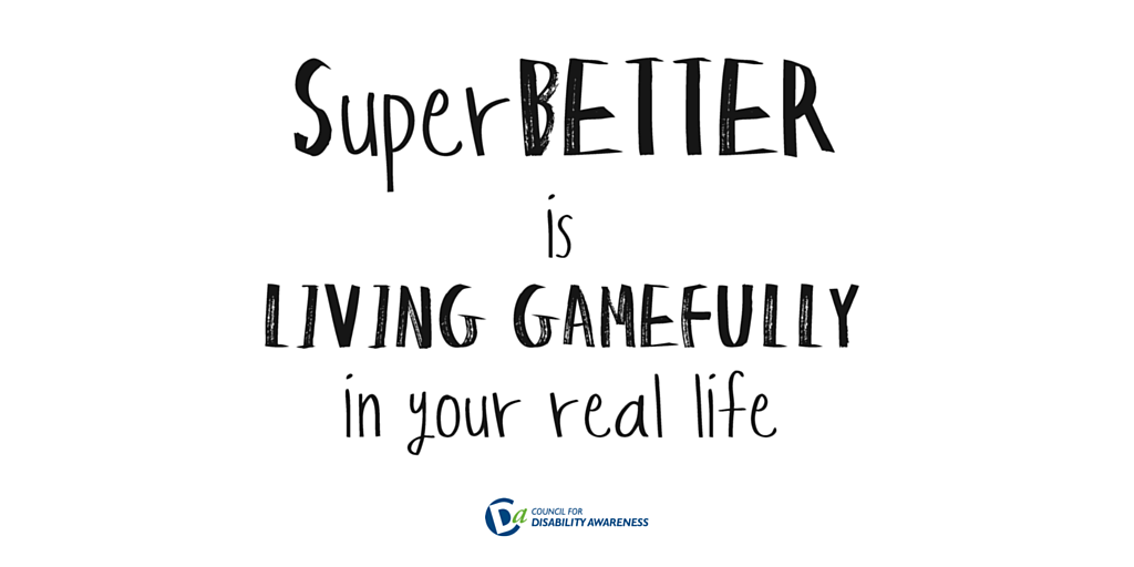 SuperBetter is Living Gamefully: How to Build Resilience