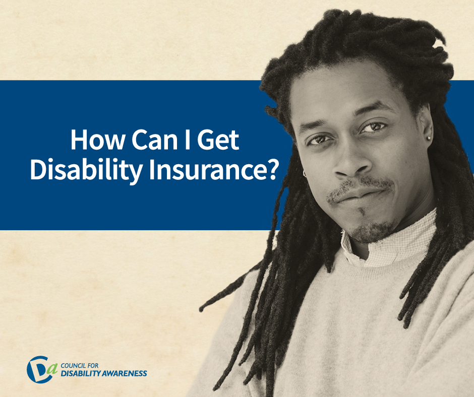 Image of a man with the question: How can I get disability insurance?