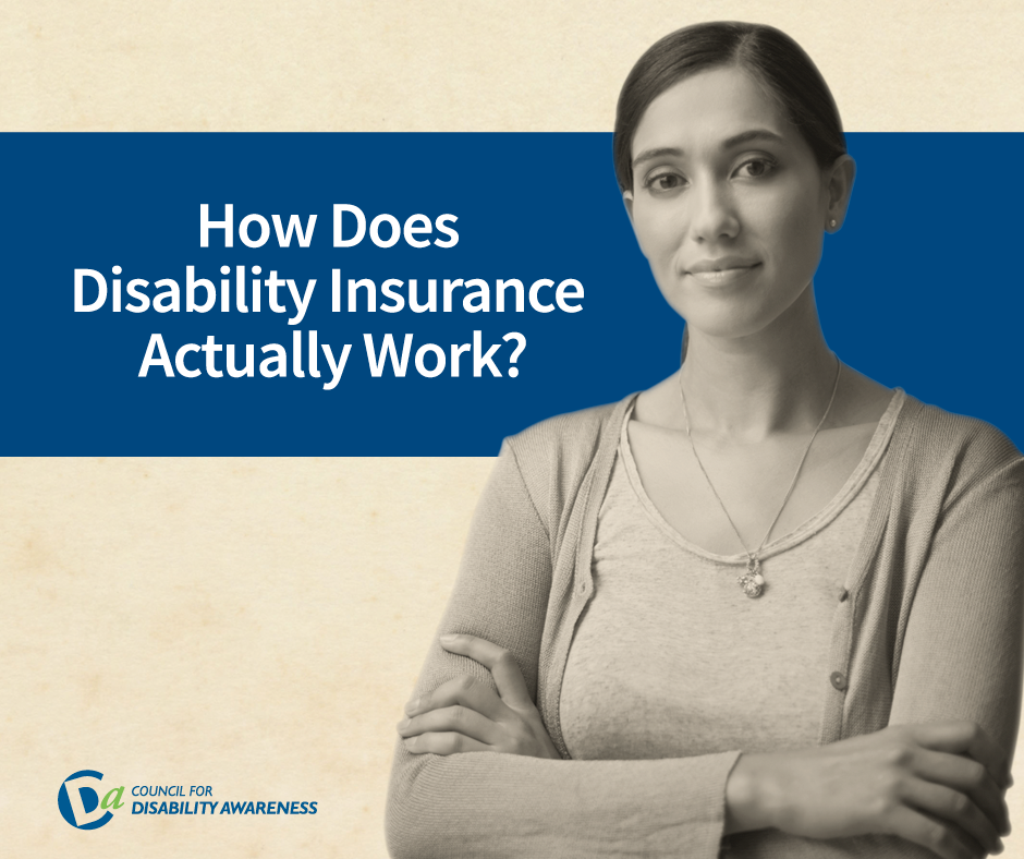 Picture of woman with words: How does disability insurance actually work?