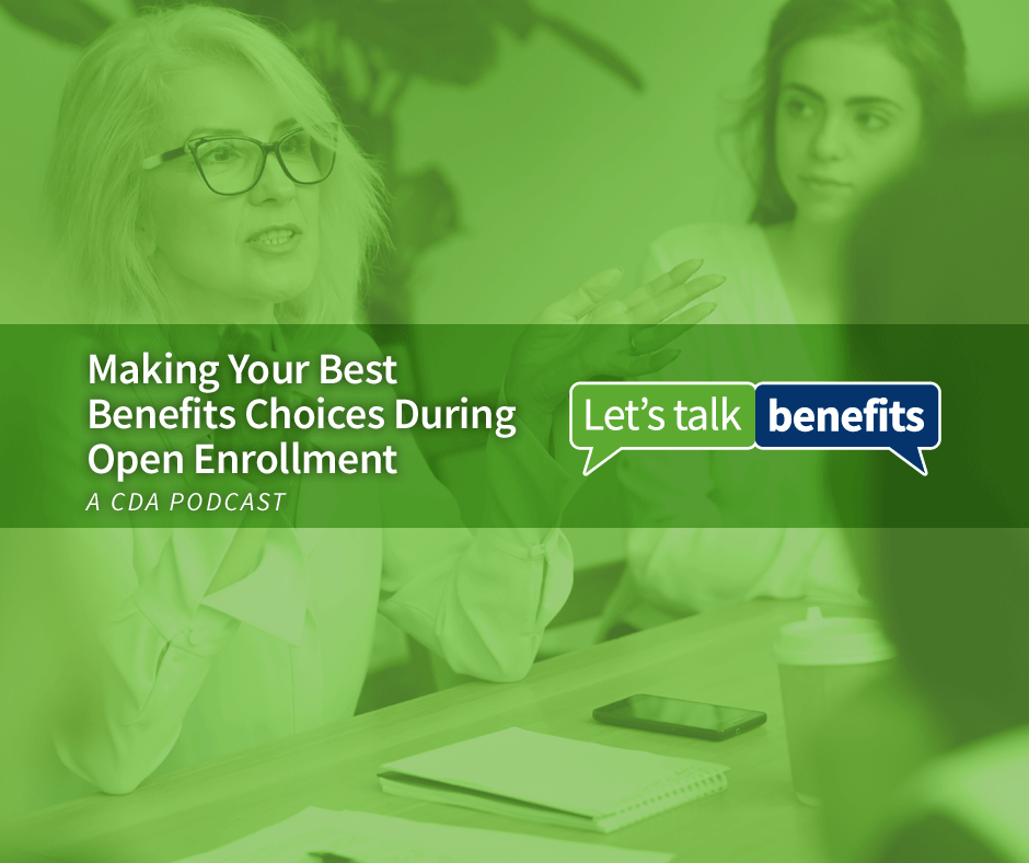 Making your best benefits choices during open enrollment